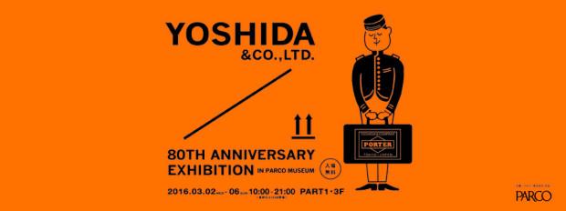 YOSHIDA & CO., LTD. 80TH ANNIVERSARY EXHIBITION